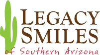 Legacy Smiles of Southern Arizona